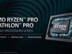 """AMD представила новые """"гибриды"""" Ryzen PRO и Athlon PRO для ноутбуков"""